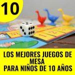 mejores juegos de mesa para niños de 10 años