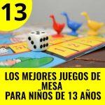 mejores juegos de mesa para niños de 13 años